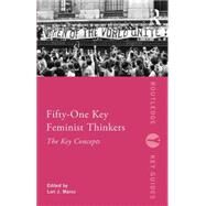 Fifty-One Key Feminist Thinkers by Marso; Lori J., 9780415681353