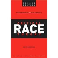 Critical Race Theory by Delgado, Richard; Stefancic, Jean; Harris, Angela, 9780814721353