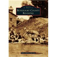 Botetourt County Revisited by Mcclane, Debra Alderson, 9781467121354
