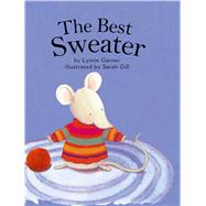 The Best Sweater by Garner, Lynne; Gill, Sarah, 9781499801354