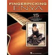 Fingerpicking Enya: 15 Songs Arranged for Solo Guitar in Standard Notation & Tablature by Enya, 9781423481355