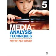 Media Analysis Techniques by Berger, Arthur Asa, 9781452261355