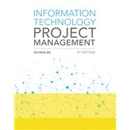 Information Technology Project Management by Schwalbe, Kathy, 9781337101356