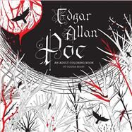 Edgar Allan Poe: An Adult Coloring Book by Begay, Odessa, 9781454921356