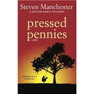Pressed Pennies by Manchester, Steven, 9781611881356