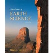 Foundations of Earth Science by Lutgens, Frederick K.; Tarbuck, Edward J.; Tasa, Dennis, 9780132401357