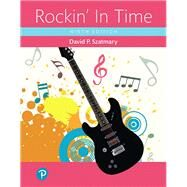 Rockin' In Time, Books a la Carte Edition by Szatmary, David P., 9780134791357