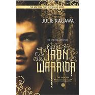The Iron Warrior by Kagawa, Julie, 9780373211357