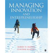 Managing Innovation and Entrepreneurship by Hisrich, Robert D.; Kearney, Claudine, 9781452241357