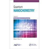 Quantum Nanochemistry, Volume Three: Quantum Molecules and Reactivity by Putz; Mihai V., 9781771881357