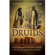 A Legacy of Druids by Hopman, Ellen Evert, 9781785351358