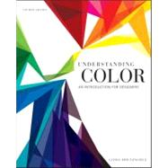 Understanding Color : An Introduction for Designers by Holtzschue, Linda, 9780470381359