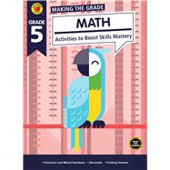 Making the Grade Math, Grade 5 by Brighter Child; Carson-Dellosa Publishing Company, Inc., 9781483841359