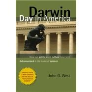 Darwin Day in America by West, John G., 9781610171359