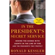 In the President's Secret Service by Kessler, Ronald, 9780307461360