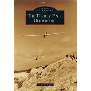 The Torrey Pines Gliderport by Fogel, Gary B., 9781467131360