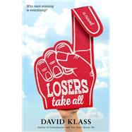 Losers Take All by Klass, David, 9780374301361