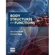 Body Structures and Functions by Scott, Ann Senisi; Fong, Elizabeth, 9781305511361