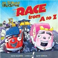 Race from A to Z by Scieszka, Jon; Shannon, David; Long, Loren; Gordon, David, 9781416941361
