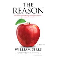 The Reason by Sirls, William, 9781424551361
