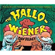 The Hallo-wiener by Pilkey, Dav, 9780545661362