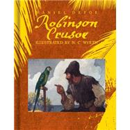 Robinson Crusoe by Defoe, Daniel; Wyeth, N.c., 9781481421362