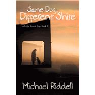 Same Dog, Different Shite by Riddell, Michael, 9781939371362