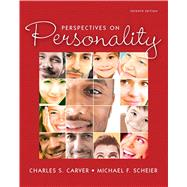 Perspectives on Personality by Carver, Charles S.; Scheier, Michael F., 9780205151363
