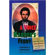 A Voice from Harper's Ferry by Unknown, 9780895671363