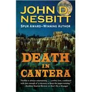 Death in Cantera by Nesbitt, John D., 9781432831363