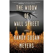 The Widow of Wall Street by Meyers, Randy Susan, 9781501131363