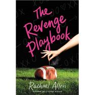 The Revenge Playbook by Allen, Rachael, 9780062281364