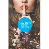 Diamonds in the Rough by Madow, Michelle, 9780373211364