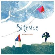 Silence by Lemniscates, 9781433811364