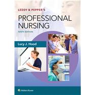 Leddy & Pepper's Conceptual Bases of Professional Nursing by Hood, Lucy, 9781496351364