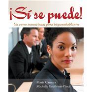 Si se puede! Un curso transicional para hispanohablantes by Carreira, Maria; Geoffrion-Vinci, Michelle, 9780618061365