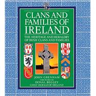 Clans and Families of Ireland by Grenham, John; Begley, Donal, 9780785831365