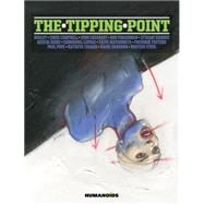 The Tipping Point by Bilal, Enki; Urasawa, Naoki; Cassaday, John; Boulet; Vivès, Bastien, 9781594651366