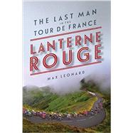 Lanterne Rouge by Leonard, Max, 9781681771366