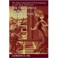 The First Epistle to the Corinthians by Fee, Gordon D., 9780802871367