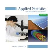 Applied Statistics for Engineers and Scientists by Devore, Jay L.; Farnum, Nicholas R.; Doi, Jimmy A., 9781133111368