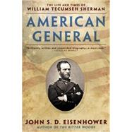 American General by Eisenhower, John S. D., 9780451471369