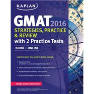 Kaplan GMAT Strategies, Practice, and Review 2016 by Kaplan Test Prep, 9781625231369