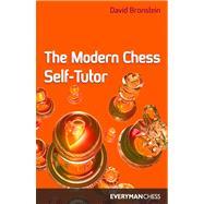 Modern Chess Self-Tutor by Bronstein, David, 9781857441369