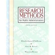 Research Methods for Public Administrators by North Carolina State Universit, 9780321431370