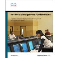 Network Management Fundamentals by Clemm, Alexander, 9781587201370