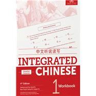 Integrated Chinese 1 Character by Liu, Yuehua; Yao, Tao-Chung; Bi, Nyan-Ping; Ge, Liangyan; Shi, Yaohua, 9781622911370