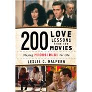 200 Love Lessons from the Movies by Halpern, Leslie C., 9781630761370