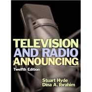 Television and Radio Announcing by Unknown, 9780205901371