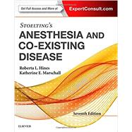 Stoelting's Anesthesia and Co-existing Disease by Hines, Roberta L., M.D.; Marschall, Katherine E., M.D., 9780323401371